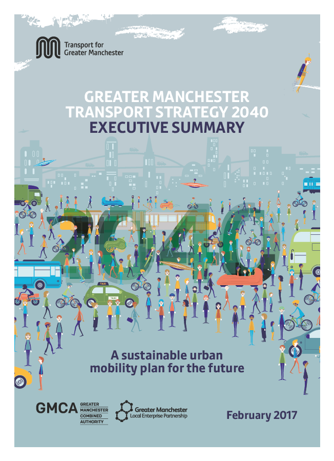 Greater Manchester Transport Strategy 2040 Summary